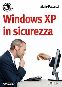 Ottimo libro gratuito per mettere Windows XP in sicurezza